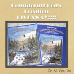 """Considering God's Creation"" GIVEAWAY!!!!!"