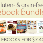 Gluten & Grain-Free ebook Bundle (5 books only $7.40!!)