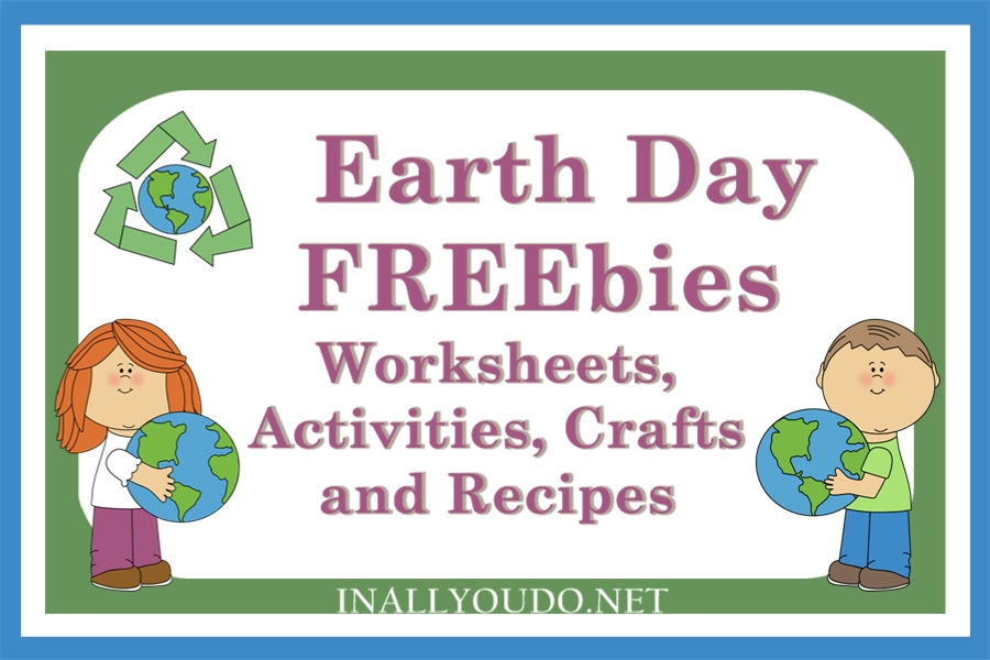 FREE Earth Day Activities Crafts and more  In All You Do