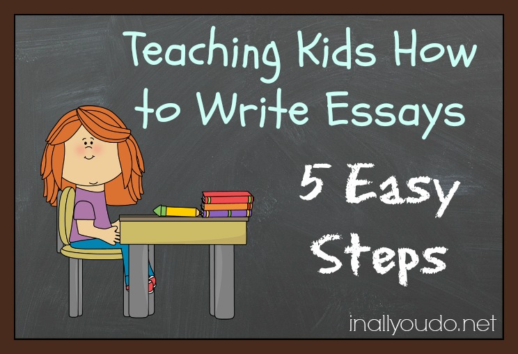 easy way to teach essay writing Pattern based writing: quick & easy essay solves the essay problem whether your students are in elementary school or middle school, you can revolutionize their writing quickly and easily whether your students are in elementary school or middle school, you can revolutionize their writing quickly and easily.