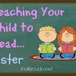 Teaching Your Child to Read…faster
