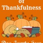 24 Days of Thankfulness ~ Day 24