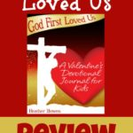 God First Loved Us ~ A review