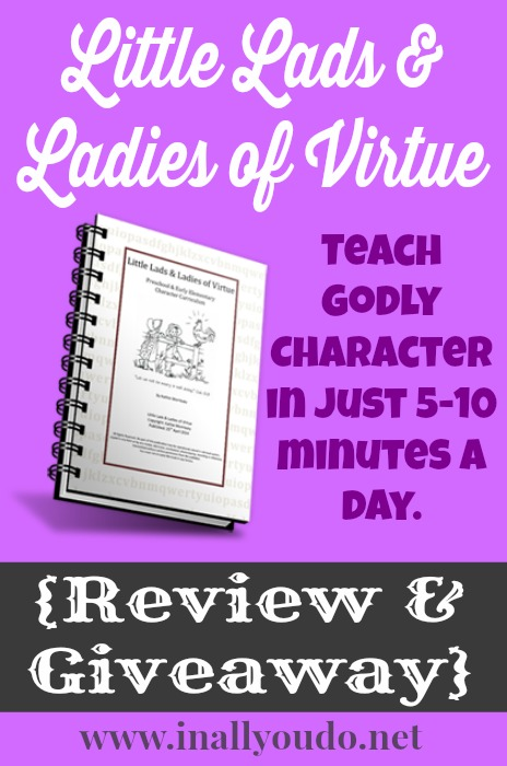 Little Lads & Ladies of Virtue Review & Giveaway