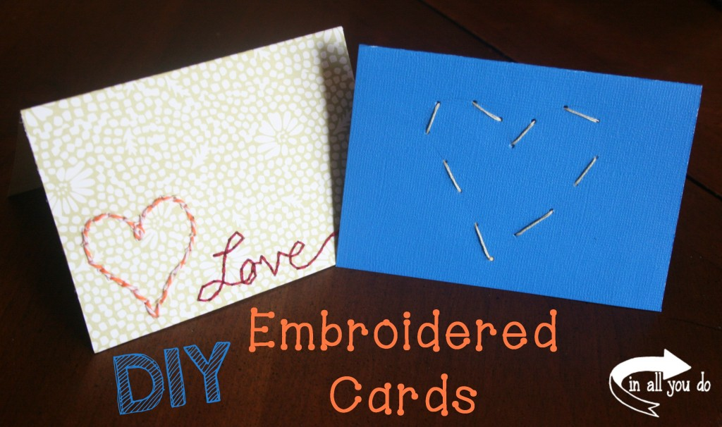 Kids will love this fun, easy and quick DIY Embroidered Card.  Great for all ages, preschool and up.