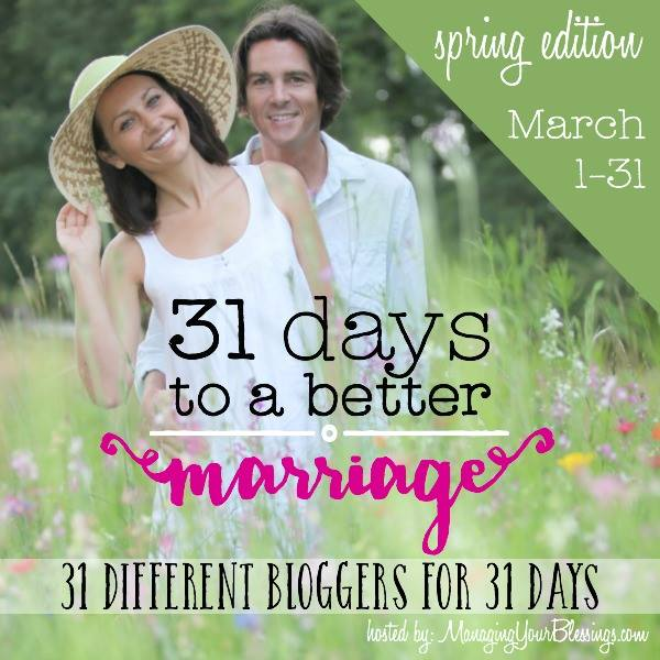 31 Days to a Better Marriage - Spring