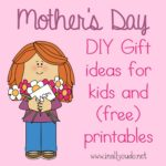 Mother's Day is the perfect time to let kids use their creativity to make some wonderful DIY gifts!! :: www.inallyoudo.net