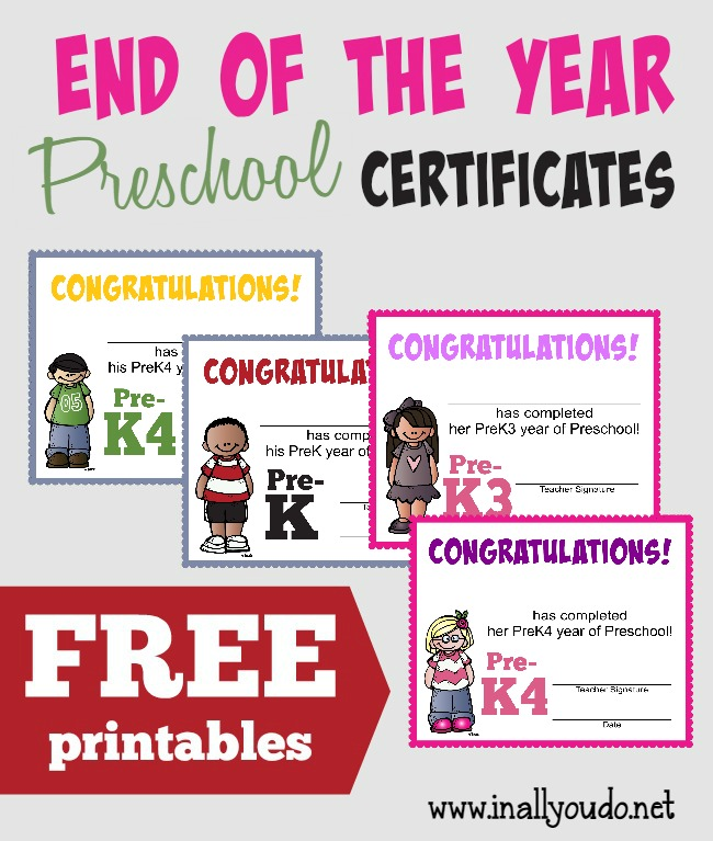 Free End Of The Year Preschool Certificates In All You Do