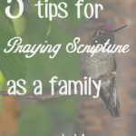 5 Tips for Praying Scripture as a Family