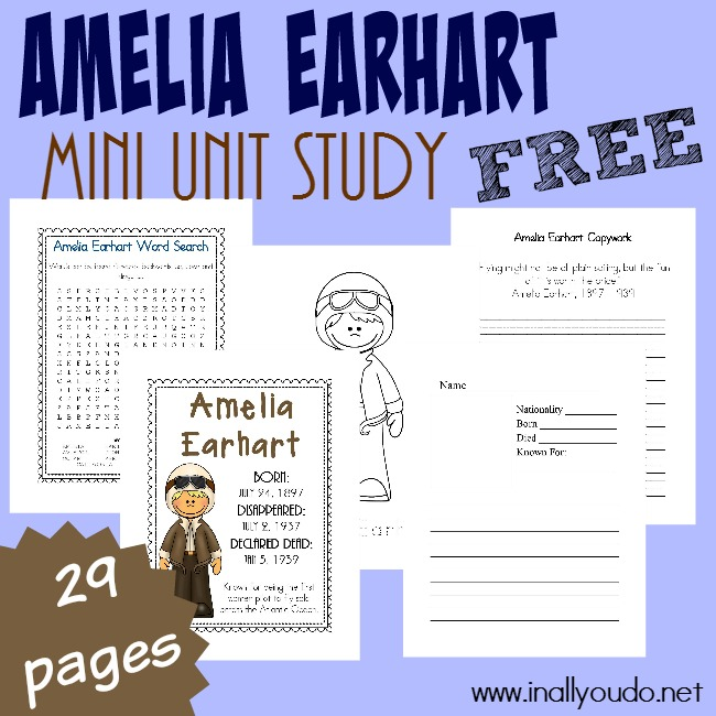 Learn more about Amelia Earhart with this fun Mini Unit Study! This 29-page unit includes a poster page, bio pages, word search, copywork and notebooking pages! :: www.inallyoudo.net