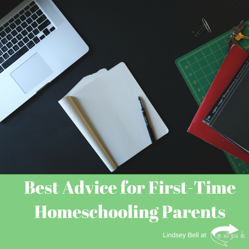 Best Advice for First-Time Homeschooling Parents