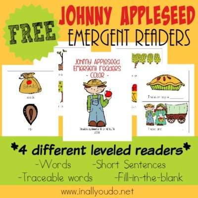 Little ones will LOVE celebrating and learning about Johnny Appleseed (Sept 26) with these FUN Tot/PreK-K pack & Emergent Readers!! :: www.inallyoudo.net