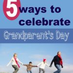 5 Ways to celebrate Grandparents Day