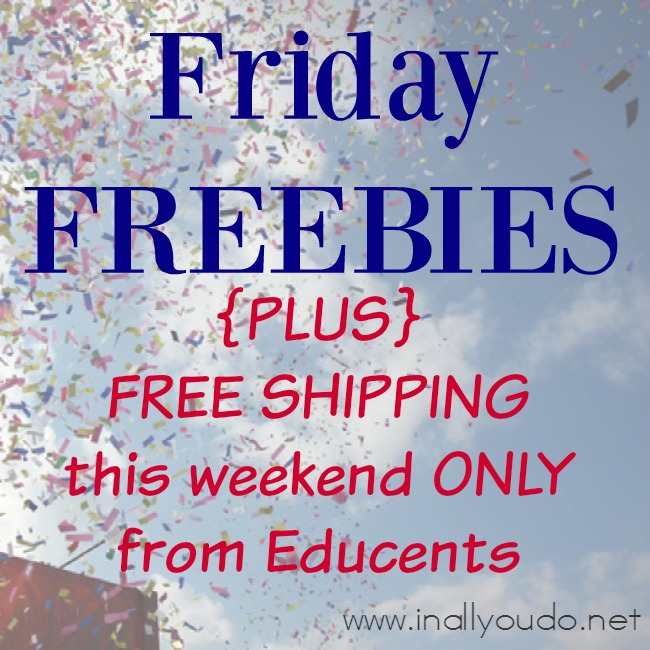 This Weekend Only: Friday FREEBIES + FREE SHIPPING This Weekend {only} From