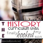The History Curriculum that FINALLY hooked my son