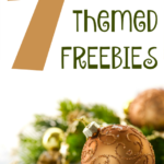7 Holiday Themed FREEBIES