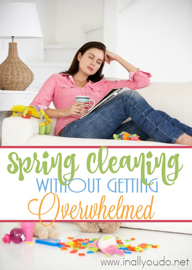 Do you get overwhelmed at the thought of Spring Cleaning your House? Check out these tips that work for us in getting our house back in to shape after the winter! :: www.inallyoudo.net