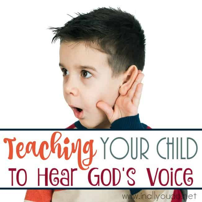 Teaching Your Child to Hear God's Voice