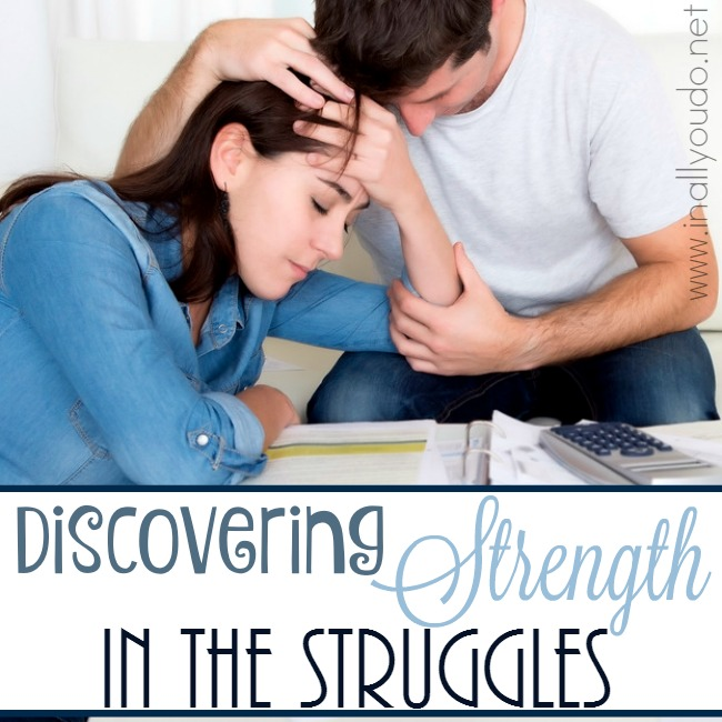 Discovering Strength in the Struggles