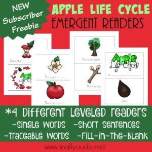 Your budding reader will love these Emergent Readers as they learn about the life cycle of an apple! Includes 4 different reading levels! :: www.inallyoudo.net