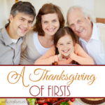 A Thanksgiving of Firsts