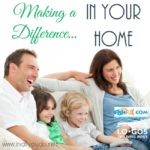Making a Difference…In Your Home