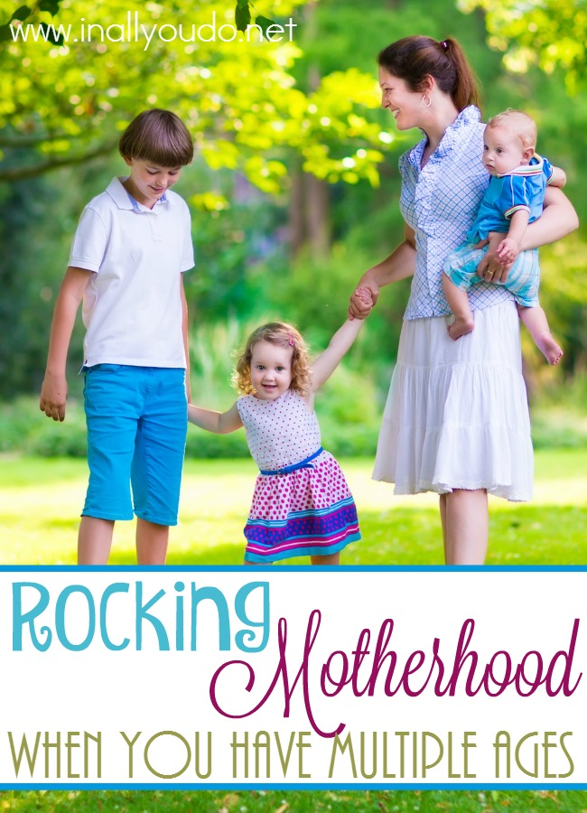 Motherhood isn't easy, but it can be fun and enjoyable! Here are some great tips for Rocking Motherhood even when you have multiple ages. :: www.inallyoudo.net