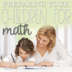 Preparing Your Children for Math