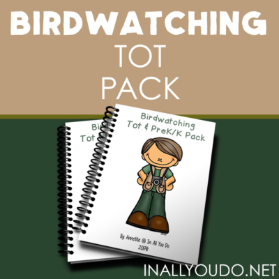 Birdwatching Tot & PreK-K Pack