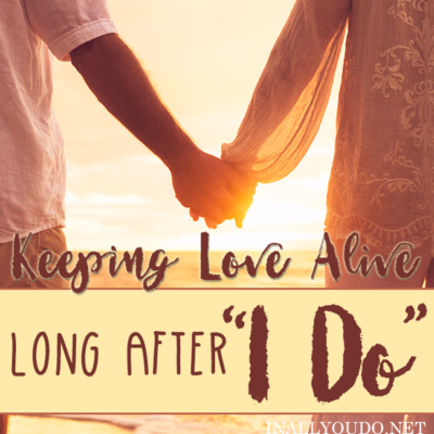 Keeping Love Alive Long After I Do