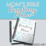 Mom's Bible Reading Plan {free printable}