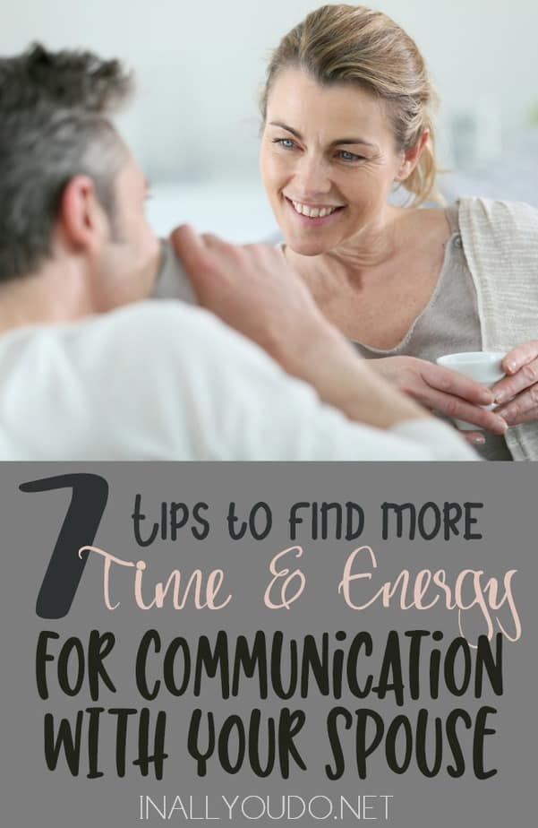 Do you ever feel like you've lost touch with your spouse? Finding the time & energy in a busy lifestyle isn't easy, but it is necessary to maintaining a solid marriage. Here are 7 tips to help! :: www.inallyoudo.net