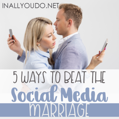 5 Ways to Beat the Social Media Marriage