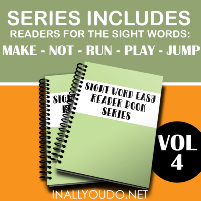 Sight Word Easy Readers – Vol 4 {make, not, run, play, jump}
