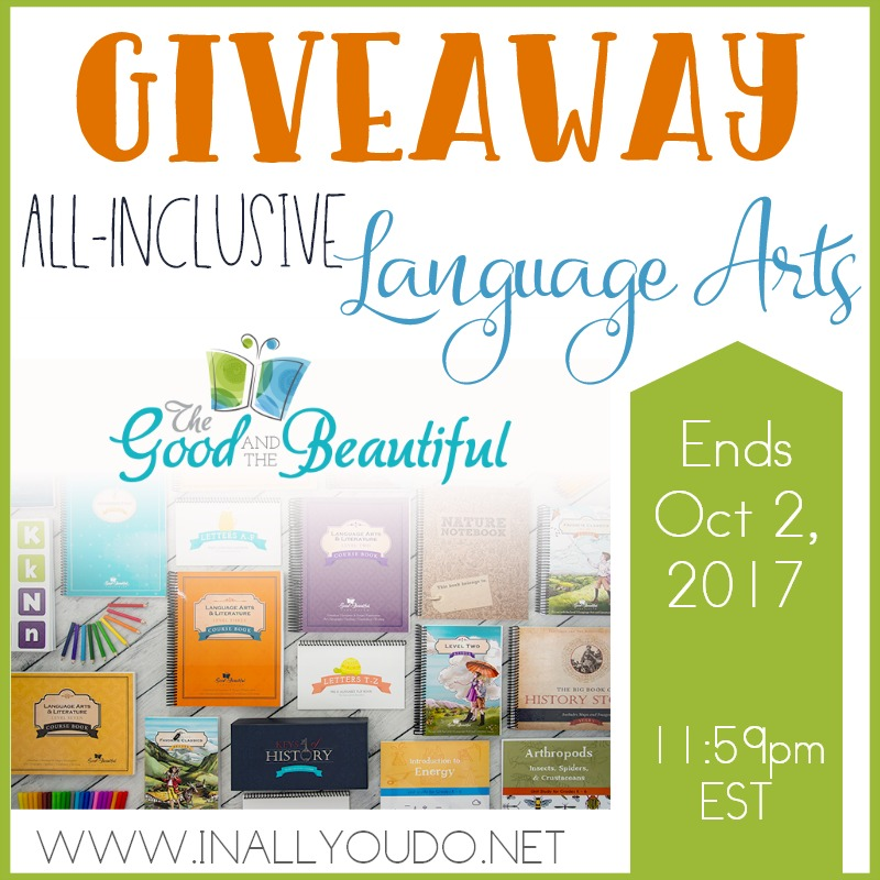Enter for your chance to win of TWO All-Inclusive Language Arts Levels from The Good & the Beautiful! Ends 10.2.17 :: www.inallyoudo.net