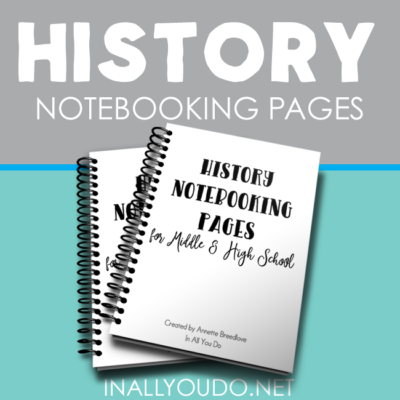 History Notebooking Pages for Upper Grades