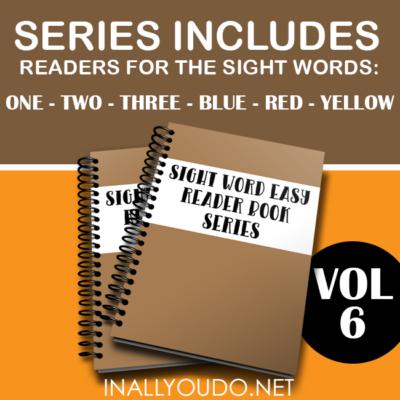 Sight Word Easy Readers – Volume 6