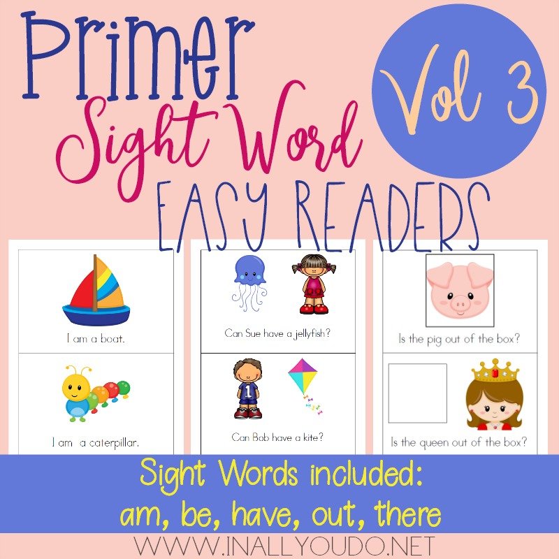 "In this Primer Easy Sight Word Reader set, students will practice reading and building sentences on 5 sight words from the Primer Dolch Sight Word list. The words included in this set are ""am"", ""be"", ""have"", ""out"" & ""there"". :: www.inallyoudo.net"