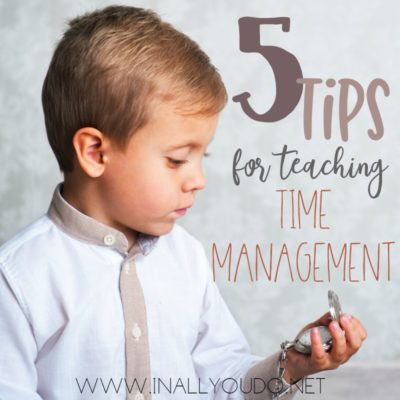 5 Tips for Teaching Time Management
