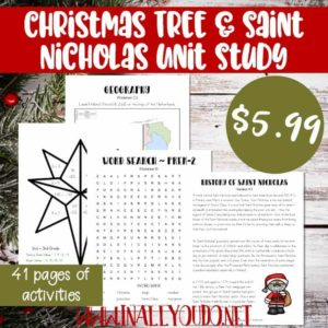 This Christmas Tree & Saint Nicholas Unit Study has been updated and expanded from 12 pages to 41 pages! It includes Language Arts, Science, Math, Social Studies/Geography, Visual Arts and much more! :: www.inallyoudo.net