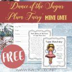 Dance of the Sugar Plum Fairy Mini Unit