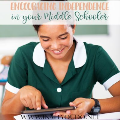 Encouraging Independence in Your Middle Schooler
