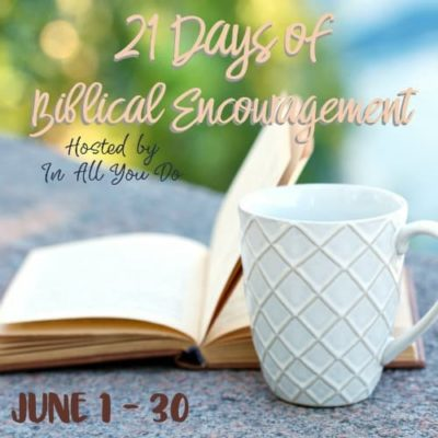 21 Days of Biblical Encouragement