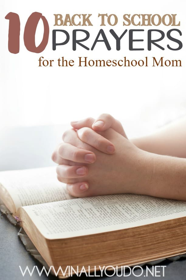 Whether you spend your mornings with a quick prayer to help you to start your day and turn to the Lord for guidance or you need a reminder during those tough moments, here are ten prayers for homeschool moms. :: www.inallyoudo.net