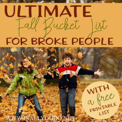 The Ultimate Fall Bucket List for Broke People {with free printable}