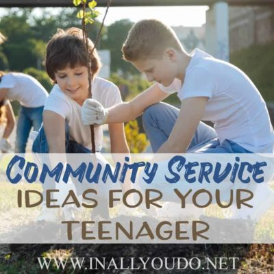Community Service Ideas for Your Teenager