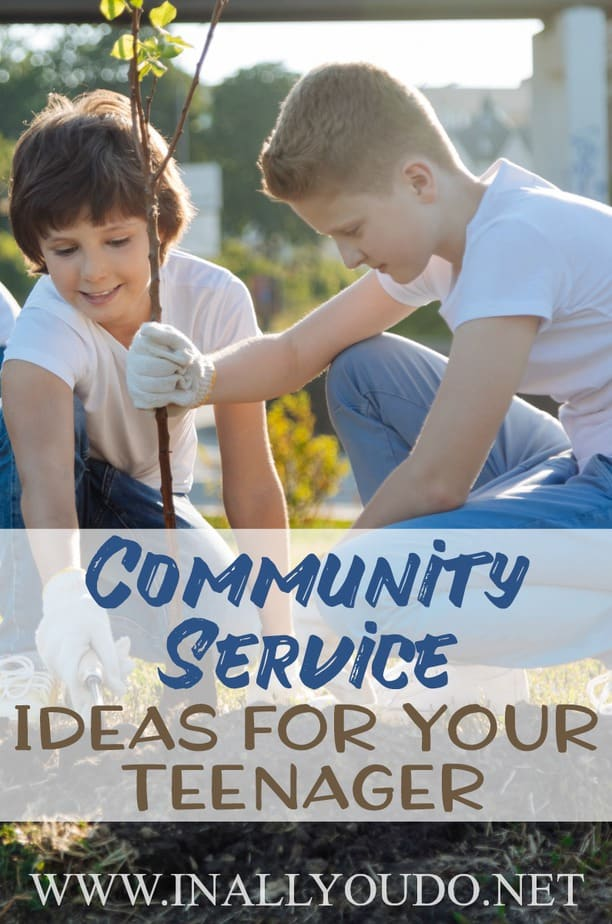 "Whether your teen is required to complete a specific number of hours of community service in order to graduate high school or you just want to stretch their view of ""the world"", here are some great ideas to get you started. :: www.inallyoudo.net"