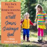 Fall Back into Homeschooling with a Fall Senses Scavenger Hunt