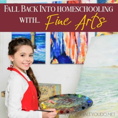 When you mention teaching fine arts many people freeze. However, homeschooling with fine arts doesn't have to be difficult. Here's how. #finearts #artappreciation #homeschooling #homeschoolers