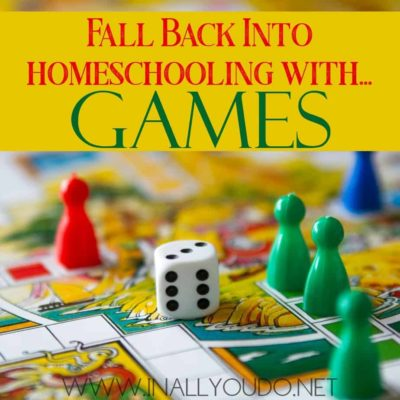 Fall Back into Homeschooling with Games